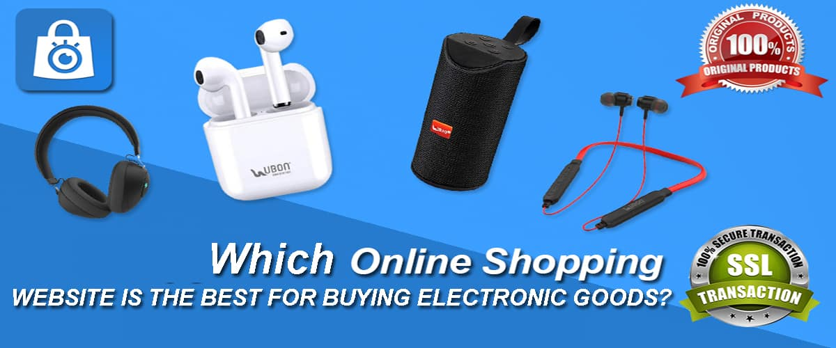 Which Online Shopping Website is the Best for Buying Electronic Goods?